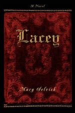 Lacey - Mary Selvick