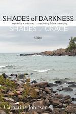Shades of Darkness, Shades of Grace - Catherine Johnson