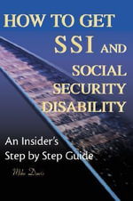 How to Get SSI and Social Security Disability - Mike Davis