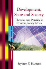 Development, State and Society - S Y Hameso