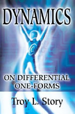 Dynamics on Differential One-Forms - Troy L Story