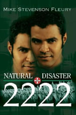Natural Disaster 2222 - Mike Stevenson Fleury