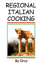Regional Italian Cooking - Circe
