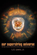 Our Superstring Universe - Jr., L. E. Lewis