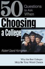 Choosing a College - Robert David Honigman
