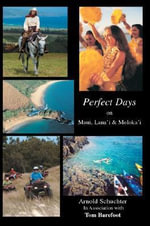 Perfect Days on Maui, Lana'i & Moloka'i - Arnold Schuchter