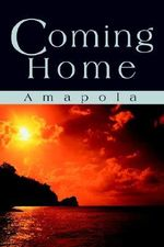 Coming Home - Amapola