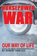 Horsepower War - Robert Harless