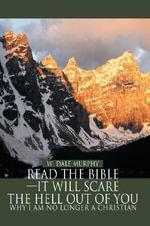 Read The Bible - W. Dale Murphy
