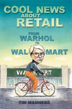 Cool News About Retail - Tim Manners