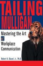 Tailing Mulligan - Jr.. Ph.D., Robert K. Skacel
