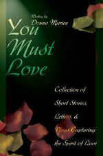 You Must Love - Donna Marien