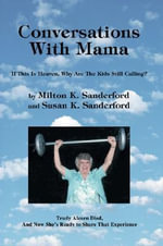 Conversations With Mama - Milton K. Sanderford