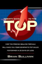 Twenty Days to the Top - Brian Sullivan
