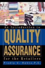 An Introduction to Quality Assurance for the Retailers - Pradip V Mehta