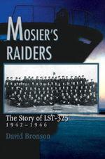 Mosier's Raiders - David Bronson