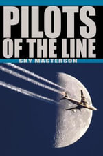 Pilots of the Line - Sky Masterson