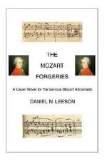 The Mozart Forgeries - Daniel N. Leeson