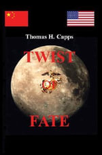 Twist of Fate - Thomas H Capps
