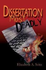 Dissertation Most Deadly - Elizabeth A. Seitz