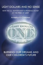 Light Dollars and No Sense - America's Children