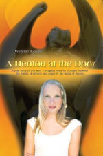 A Demon at the Door - Wayne Louis
