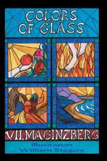 Colors of Glass - Vilma Olsvary Ginzberg
