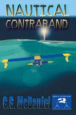 Nautical Contraband - C. G. McDaniel