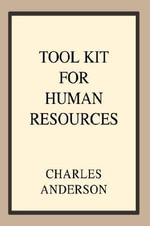 Tool Kit For Human Resources - Charles Anderson