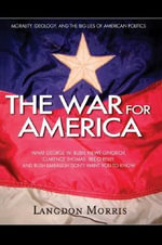 The War For America - Langdon Morris
