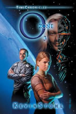 Time Chronicles Ozone : O3 - Kevin Stohl