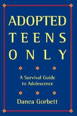 Adopted Teens Only - Danea Gorbett