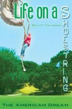 Life On A Shoestring - Scott Chisman