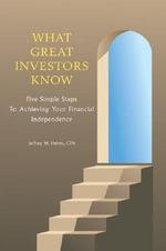 What Great Investors Know - Jeffrey W Helms