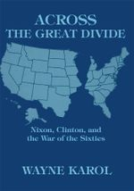 Across the Great Divide - Wayne Karol