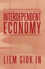 Interdependent Economy - Liem Giok In