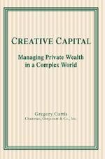 Creative Capital - Gregory Curtis