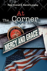 At The Corner of Mercy and Grace - Rick Conner