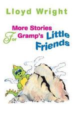 More Stories For Gramp - Lloyd Wright