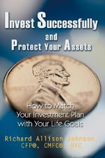 Invest Successfully and Protect Your Assets - CFP®, CMFC®, RFC, Richard All Johnson