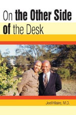 On the Other Side of the Desk - Joel Hilaire