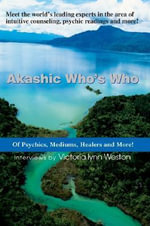 Akashic Who's Who - Victoria Lynn Weston