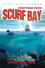 Greetings from Scurf Bay - Jonathan Cannon