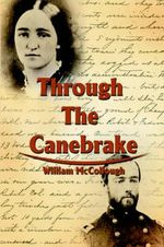 Through the Canebrake - William McCollough