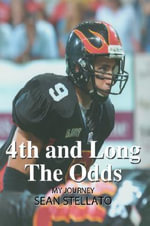 4th and Long The Odds - Sean Stellato