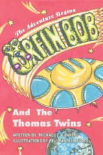 Orfin Bob and the Thomas Twins - Michael T. Gunning