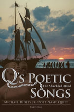 Q's Poetic Songs - Michael Ridley Jr