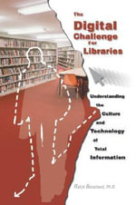 The Digital Challenge For Libraries - Ralph Blanchard