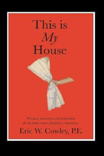 This is My House - Eric W. Cowley