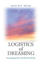 Logistics of Dreaming - Jerry DC Nelson